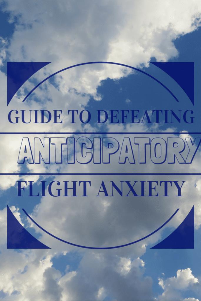 Anticipatory Flight Anxiety