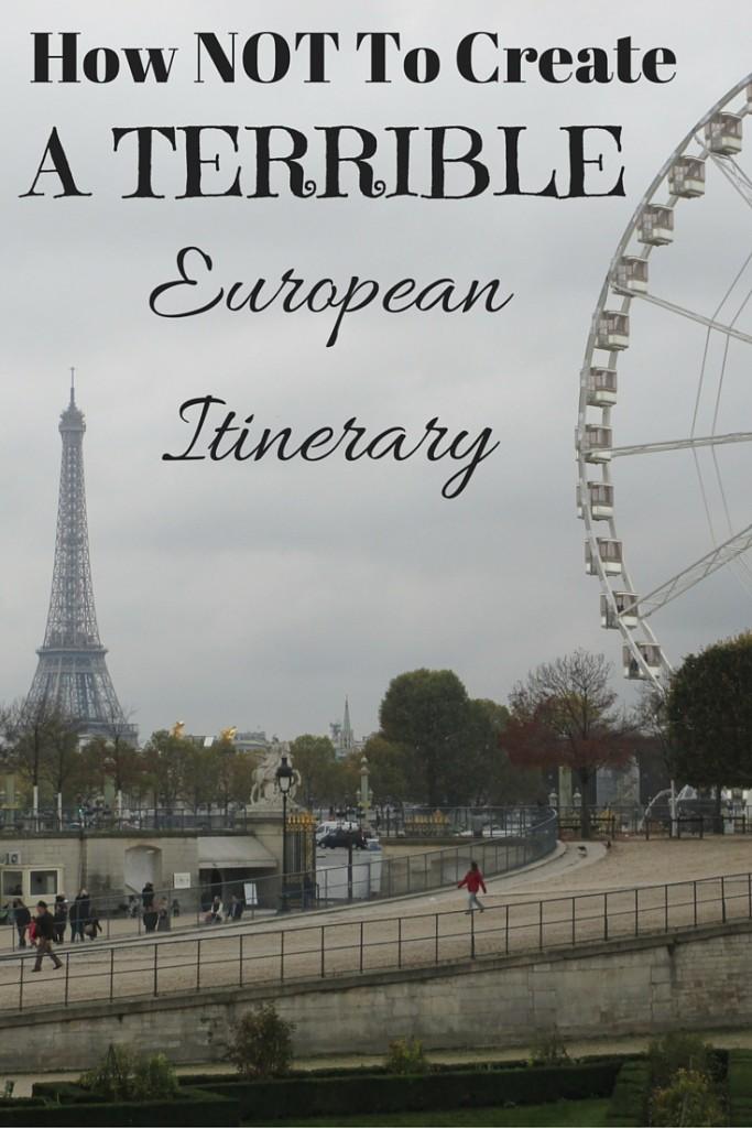 How Not to Write a Terrible European Itinerary