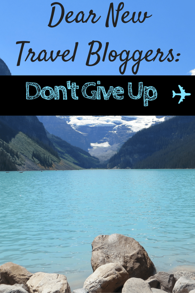 new travel bloggers don't give up