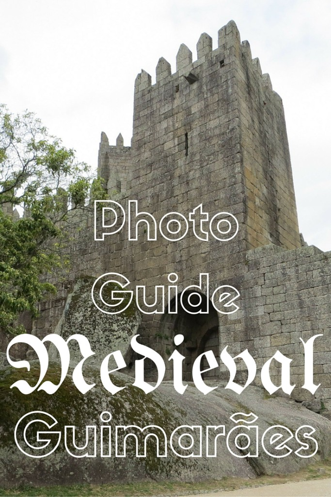 A Day Spent In Medieval Guimarães